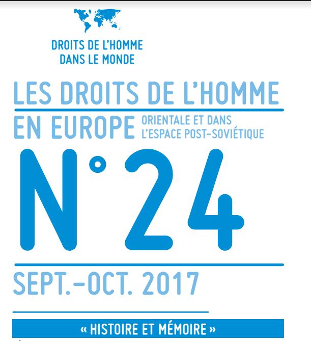 Le 24e numéro (septembre-octobre 2017) de la lettre « Les droits de l'Homme en Europe orientale et dans l'espace post-soviétique » de la LDH est disponible.