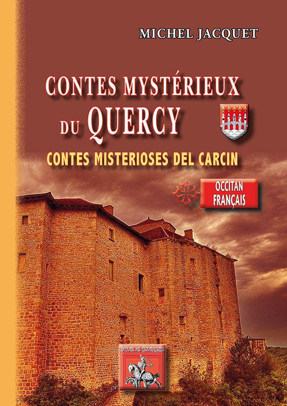 Miquèl Jacquet, contes mystérieux du Quercy