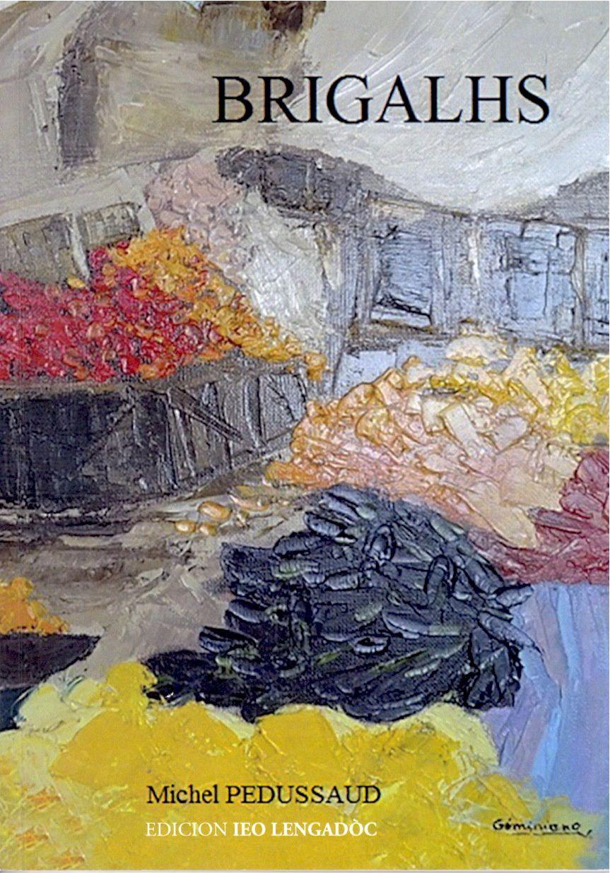 « Brigalhs » de Miquèl Pedussaud