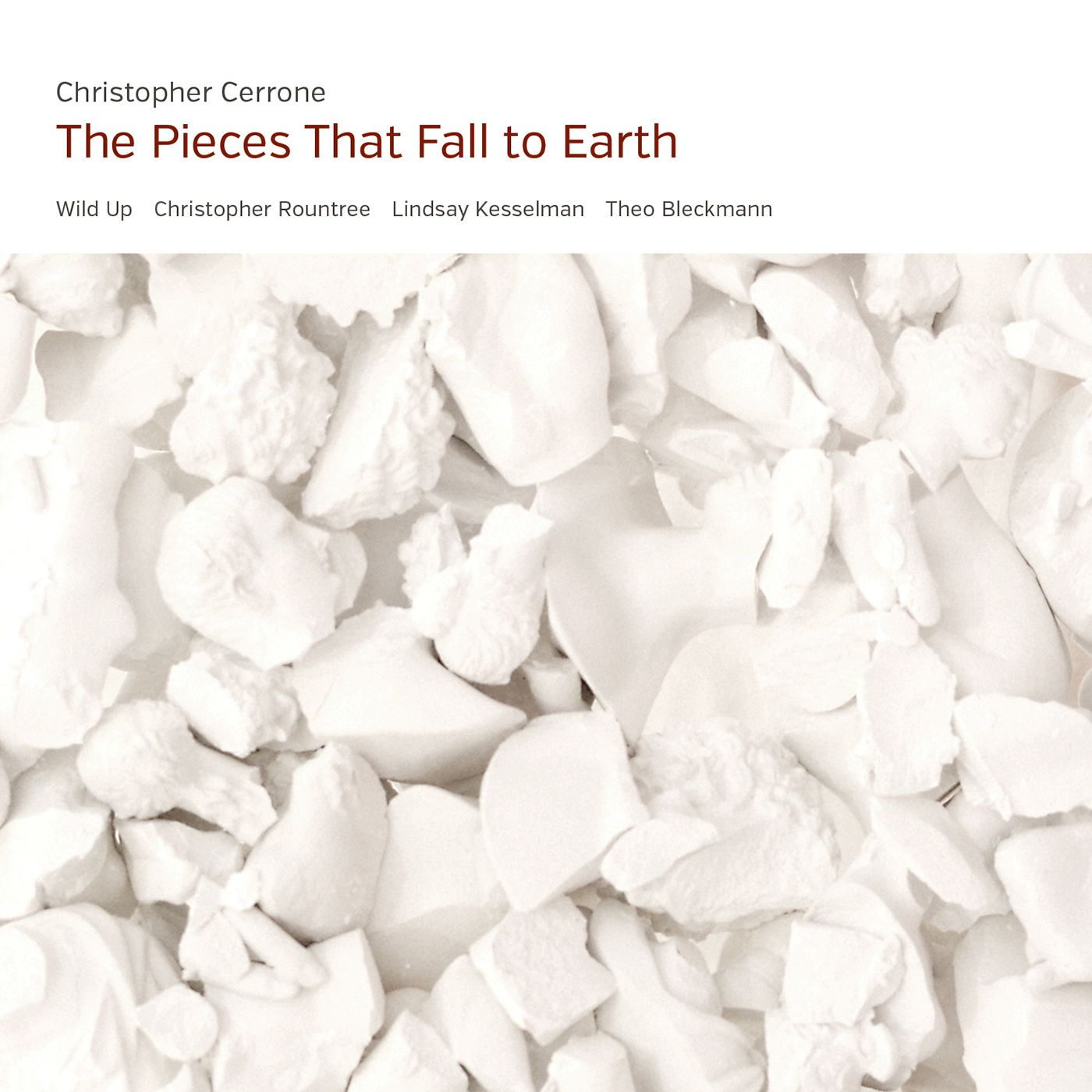 Christopher Cerrone - The Pieces That Fall to Earth