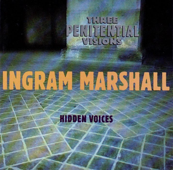 Tim Hecker/ Ingram Marshall : Visions électroniques