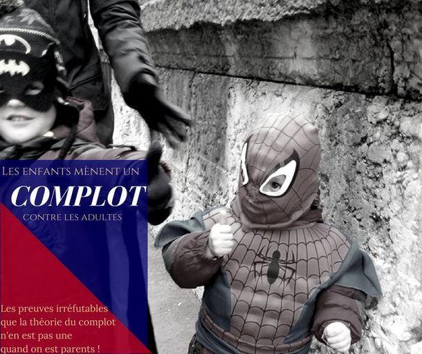 7 preuves que la théorie du complot n'est pas un mythe… au moins pour les parents !