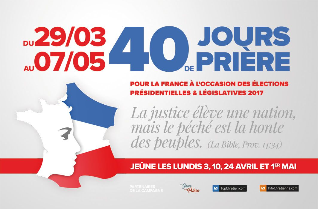 """""""40 jours de prière pour la France"""" est un programme proposé par Un Jour Une Prière pour préparer les présidentielles 2017 en France."""