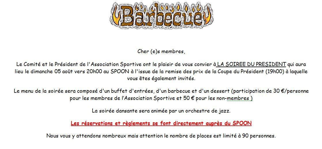 BARBECUE COUPE DU PRESIDENT : Dimanche 5 aout 2018