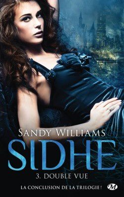 Sidhe, Tome 3 : Double-vue
