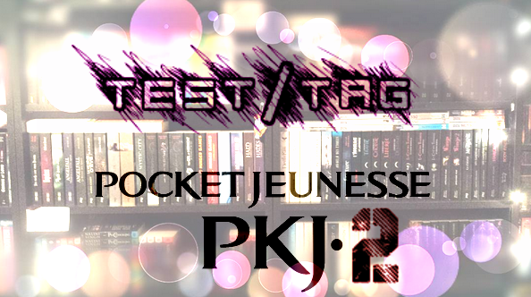 TEST 100% Pocket Jeunesse! EDITION N°2