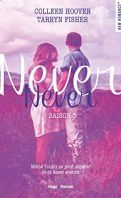 Never Never, saison 3 - Colleen Hoover, Tarryn Fisher
