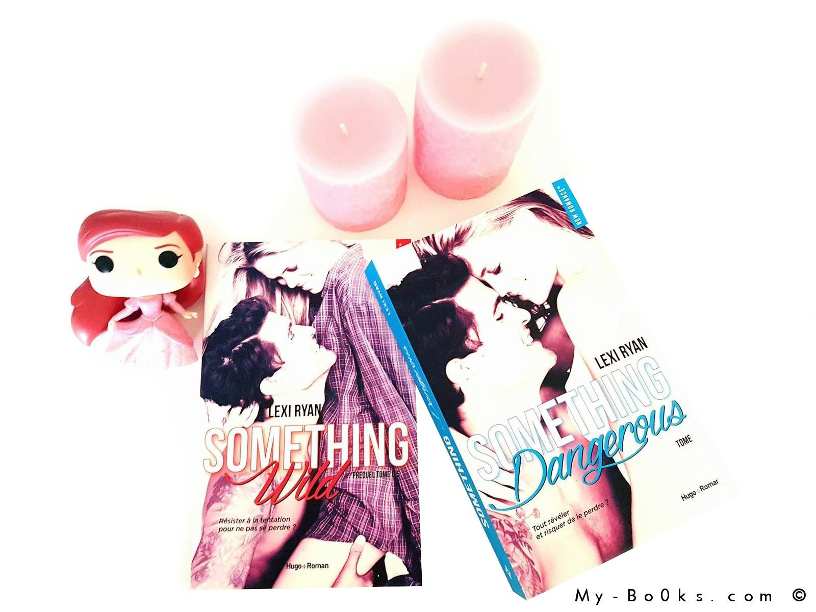 Reckless and Real, tome 0.5 : Something Wild et tome 1 : Something Dangerous - Lexi Ryan