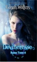 Runes, tome 4 : devineresse - Ednah Walters