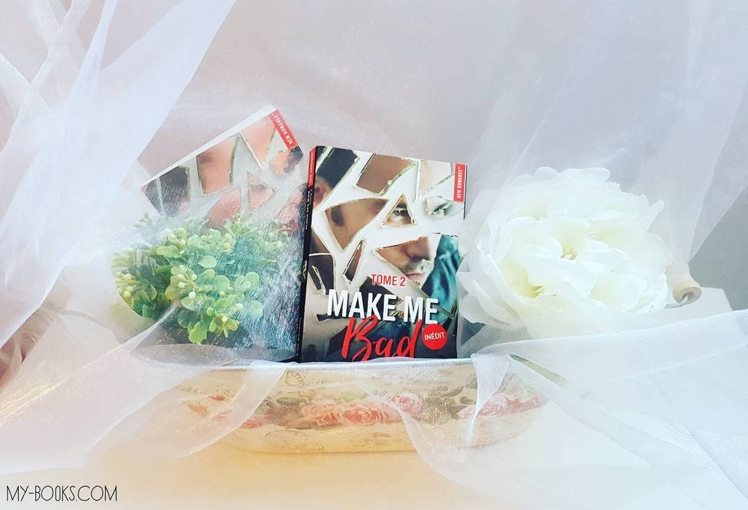 Make me Bad, tome 2 - Elle Seveno