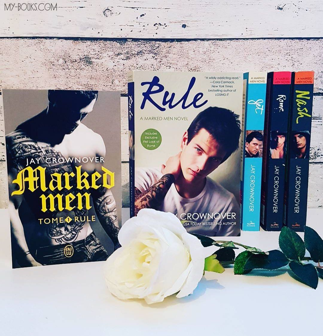 Marked Men, tome 1 : Rule de Jay Crownover