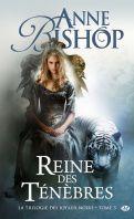 La trilogie des joyaux noirs, tome 3 : Reine des Ténèbres - Anne Bishop