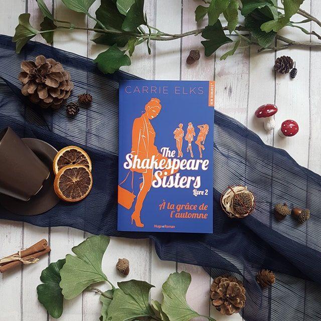 The Shakespeare sisters, tome 2 : A la grâce de l'automne - Carrie Elks