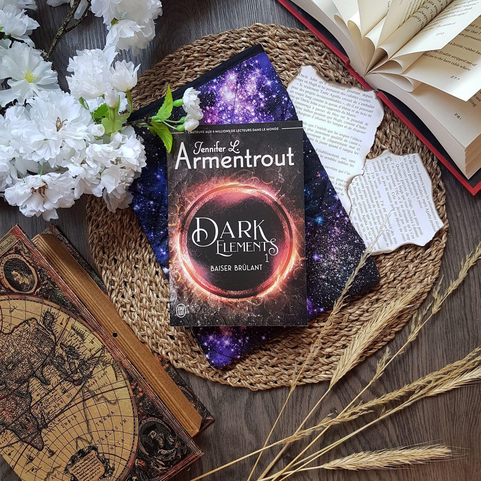 The Dark Elements, tome 1 : Baiser brûlant - Jennifer L. Armentrout
