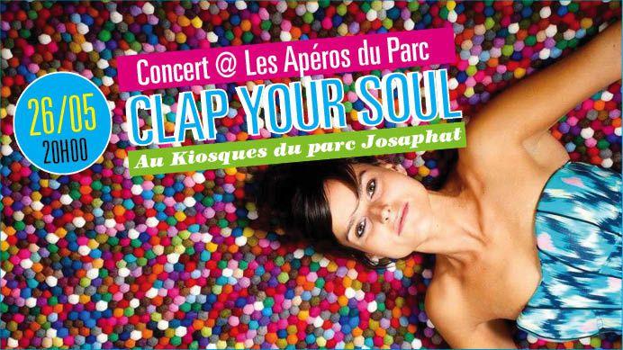 ▶ Clap your soul @ Apéros du Parc Josaphat / Kiosque à musique - 26/05/2017 - 19h00 - Entrée gratuite