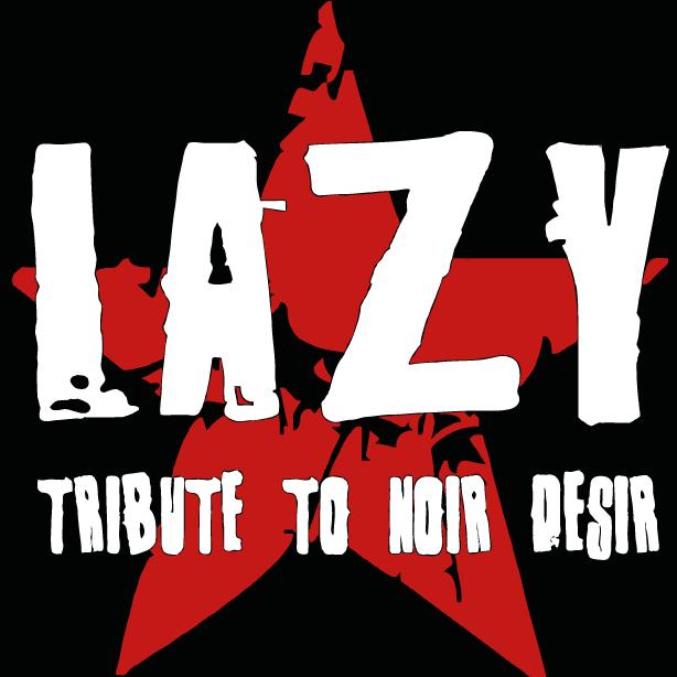 ▶ LAZY (NOIR DESIR tribute band) au Rock Classic - 27/05/2017 - 21h00 - Entrée gratuite !