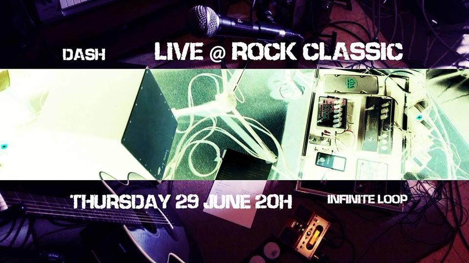 ▶ Dash @ Rock Classic - 29/06/2017 - 20h30 - Entrée gratuite !