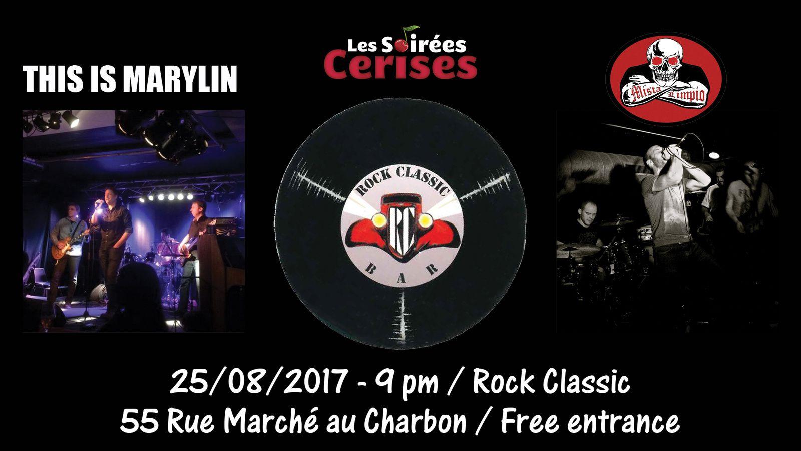 ▶ This is Marylyn + Mista Limpio @ Rock Classic - 25/08/2017 - 21h00 - Entrée gratuite !
