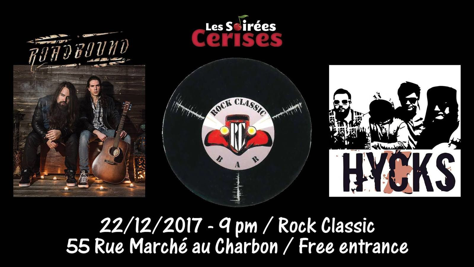 ▶ Roadbound + Hycks @ Rock Classic - 22/12/2017 - 21h00 - Entrée gratuite !