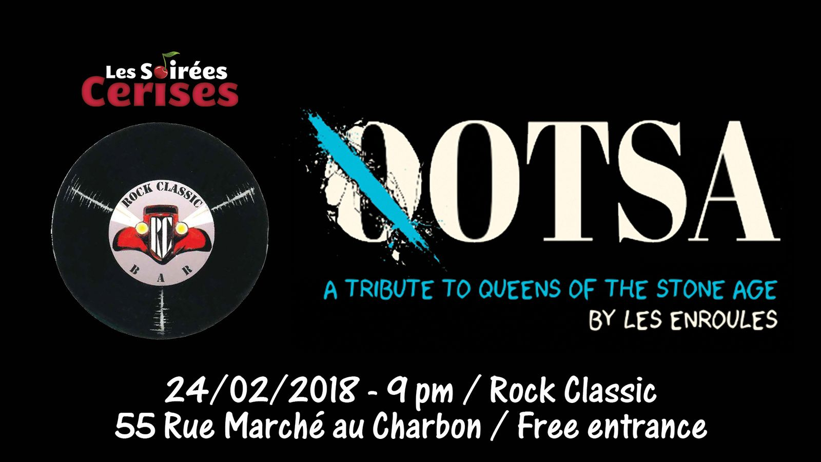 ▶ Tribute to the QUEEN OF THE STONE AGE par Les enroules @ Rock Classic - 24/02/2018 - 21h00 - Entrée gratuite !