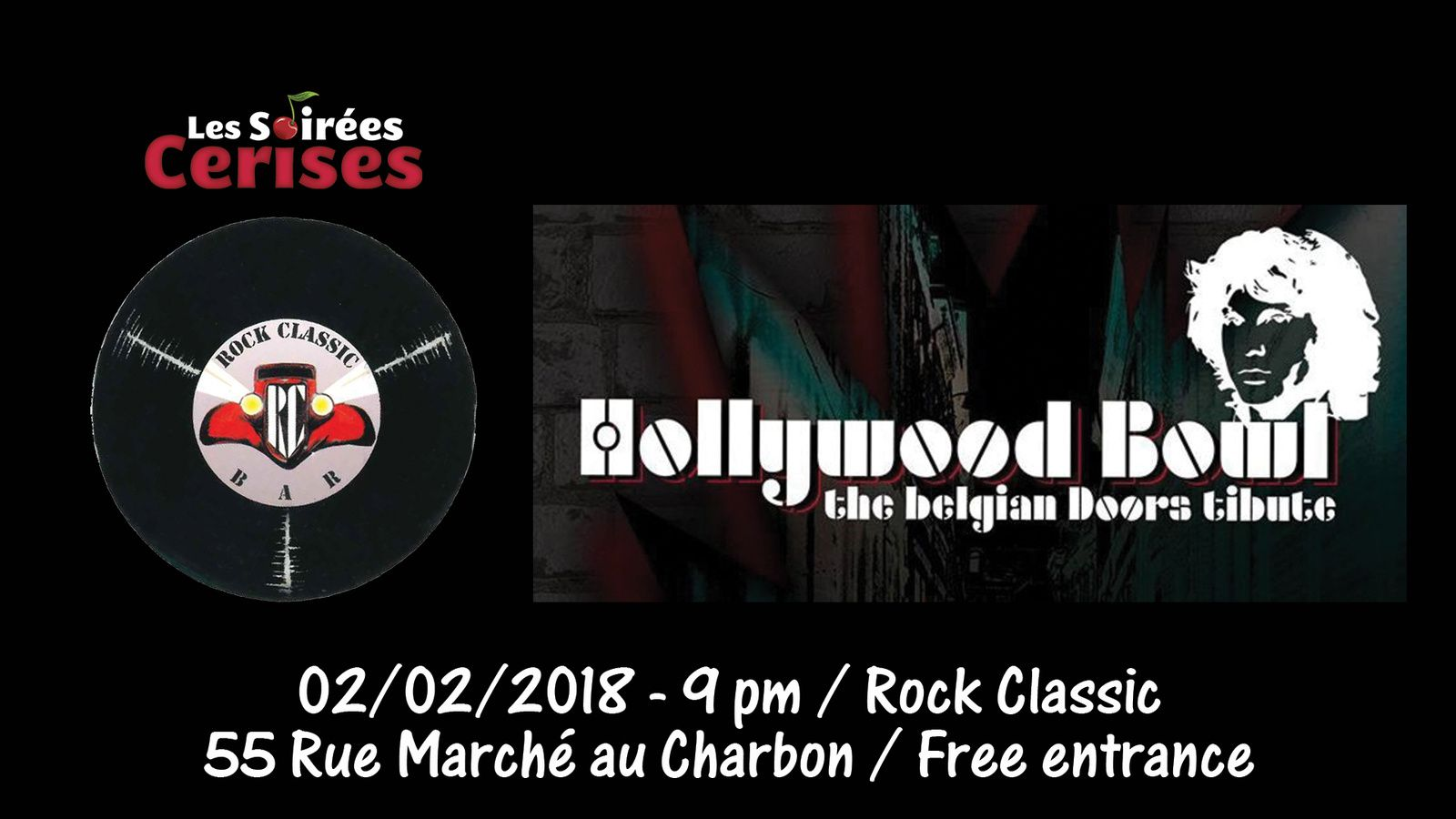 ▶ Hollywood bowl (THE DOORS tribute band) @ Rock Classic - 02/02/2018 - 21h00 - Entrée gratuite !