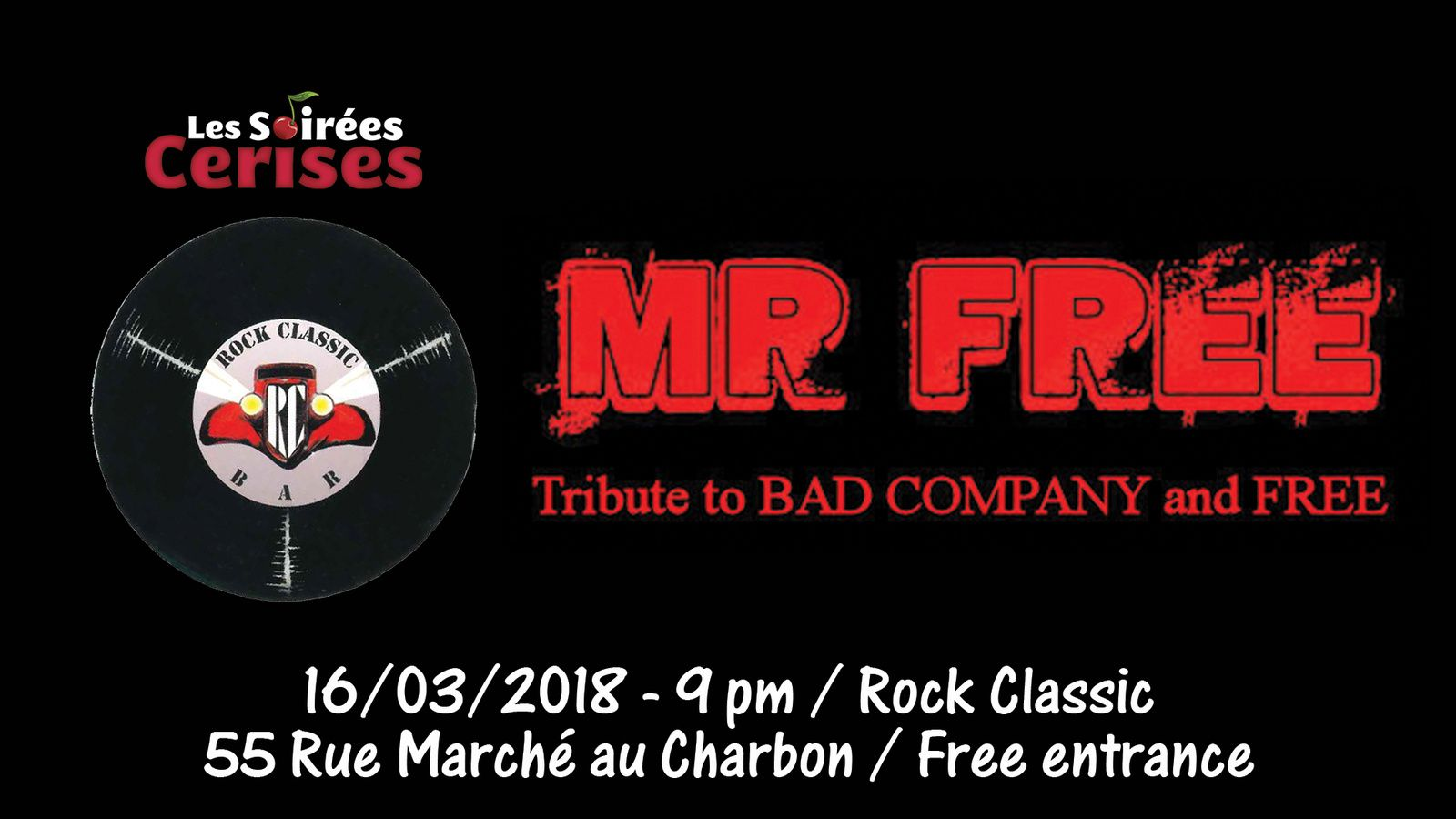 ▶ Mr Free (Tribute band to Bad Company and Free) @ Rock Classic - 16/03/2017