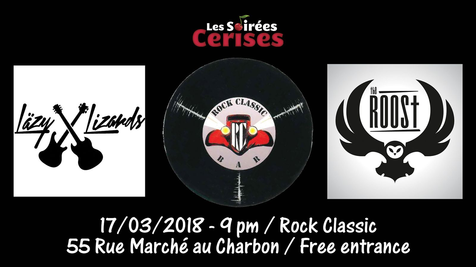 ▶ Lazy Lizards + The Roost au Rock Classic - 17/03/2018 - 21h00 - Entrée gratuite !
