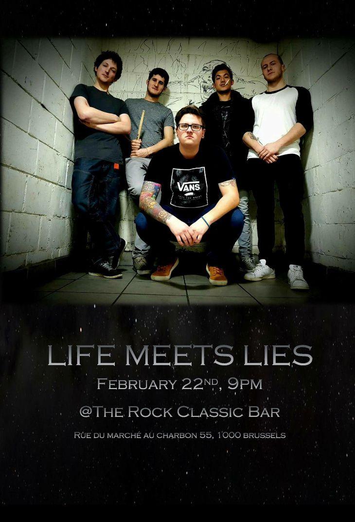 ▶ Life meets lies @ Rock Classic - 22/02/2018 - 21h00 - Entrée gratuite