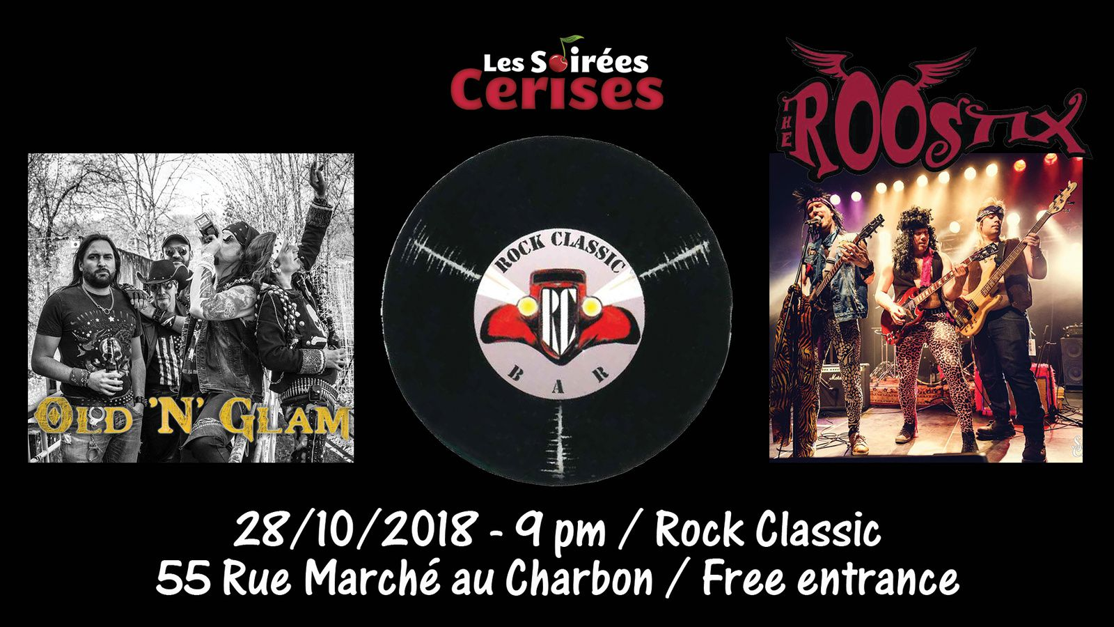 ▶ Old 'N' Glam (F) + The Roostix @ Rock Classic - 20/10/2018 - 21h00 - Entrée gratuite !