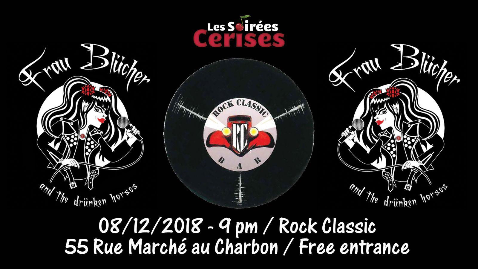 ▶ Frau Blücher and the drünken horses @ Rock Classic - 08/12/2018 - 21h00 - Entrée gratuite !
