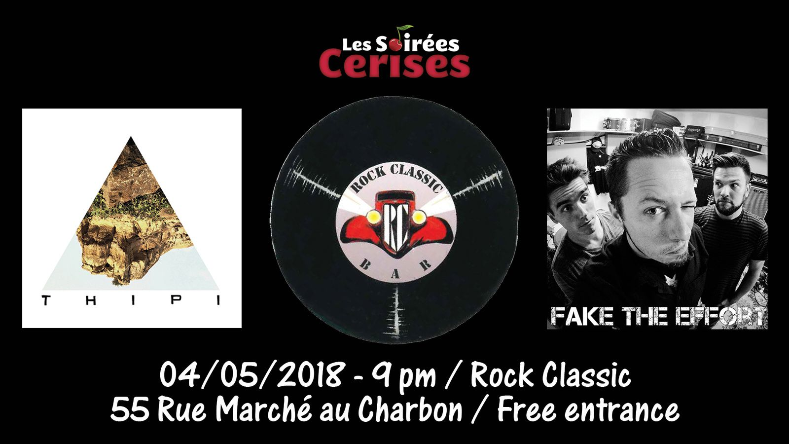 ▶ Fake the effort + Thipi @ Rock Classic - 04/05/2018 - 21h00 - Entrée gratuite !