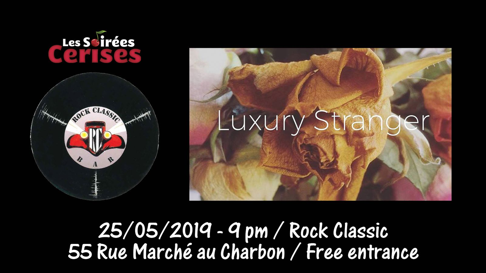 ▶ Luxury Stranger (Post-punk/Alternative Rock from UK) @ Rock Classic - 25/05/2019 - 21h00 - Entrée gratuite !