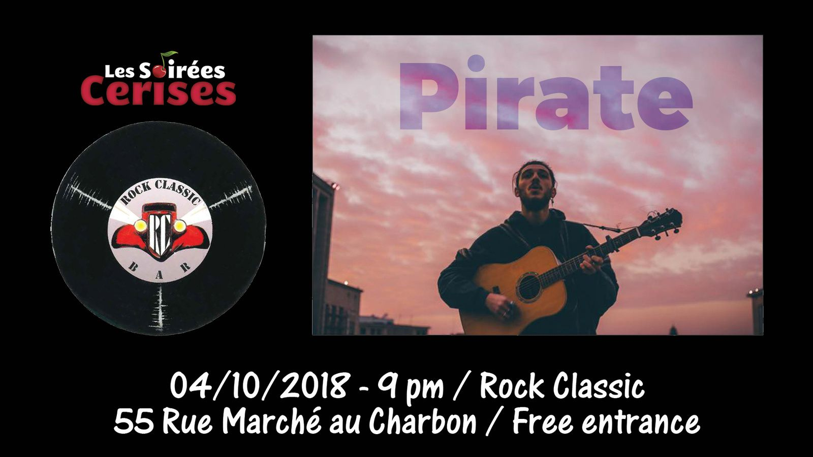▶ Pirate @ RocK Classic - 04/10/2018 - 21h00 - Entrée gratuite / Free entrance