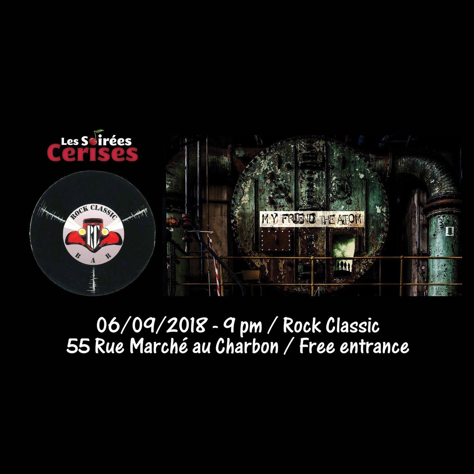 ▶ My Friend The Atom @ Rock Classic - 06/09/2018 - 21h00 - Entrée gratuite / Freee entrance !