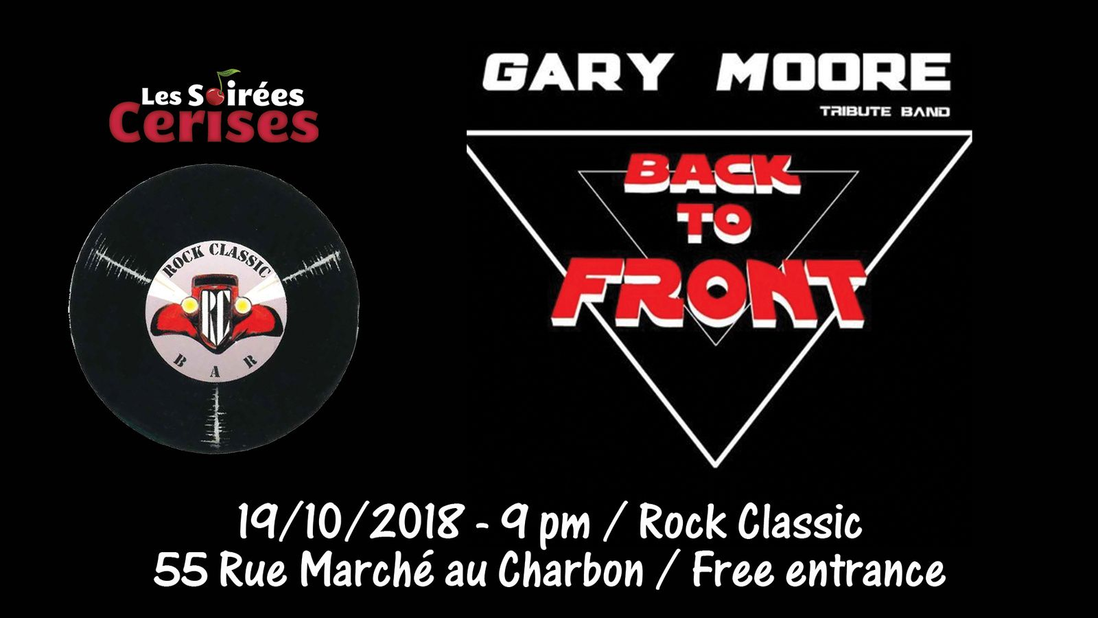 ▶ Back to Front (Gary Moore tribute band) @ Rock Classic - 19/10/2018 - 21h00 - Entrée gratuite/Free entrance
