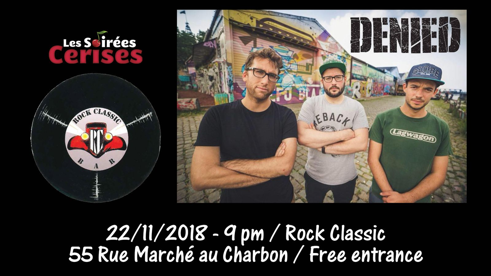 ▶ DENIED @ Rock Classic - 22/11/2018 - 21h00 - Entrée gratuite / Free entrance