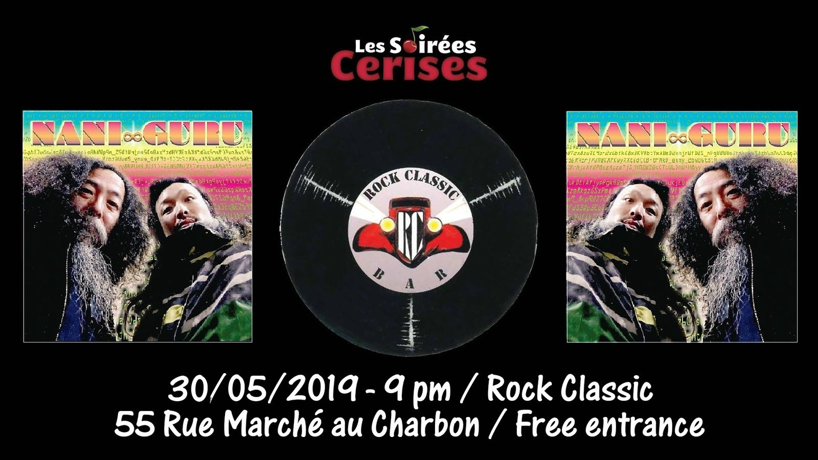 ▶ Nani∞Guru (Japan / Acid Mothers Temple) au Rock Classic - 30/05/2019 - 21h00 - Entrée gratuite / Free entrance