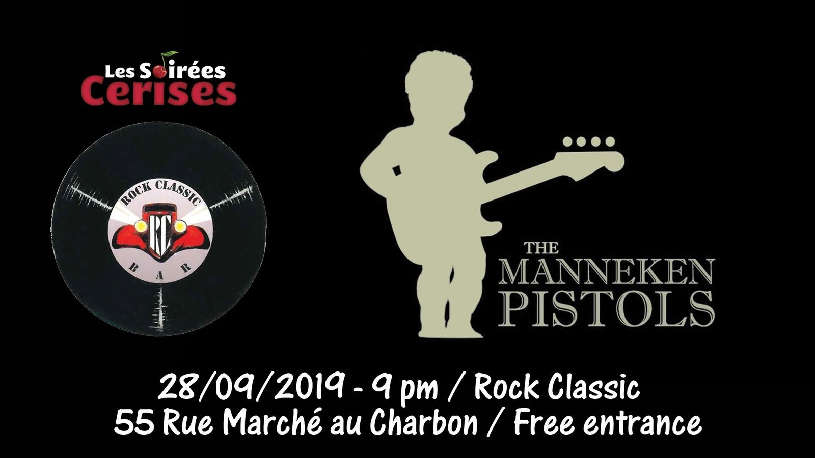 ▶ Manneken Pistols au Rock Classic - 28/09/2019 - 21h00 - Entrée gratuite !