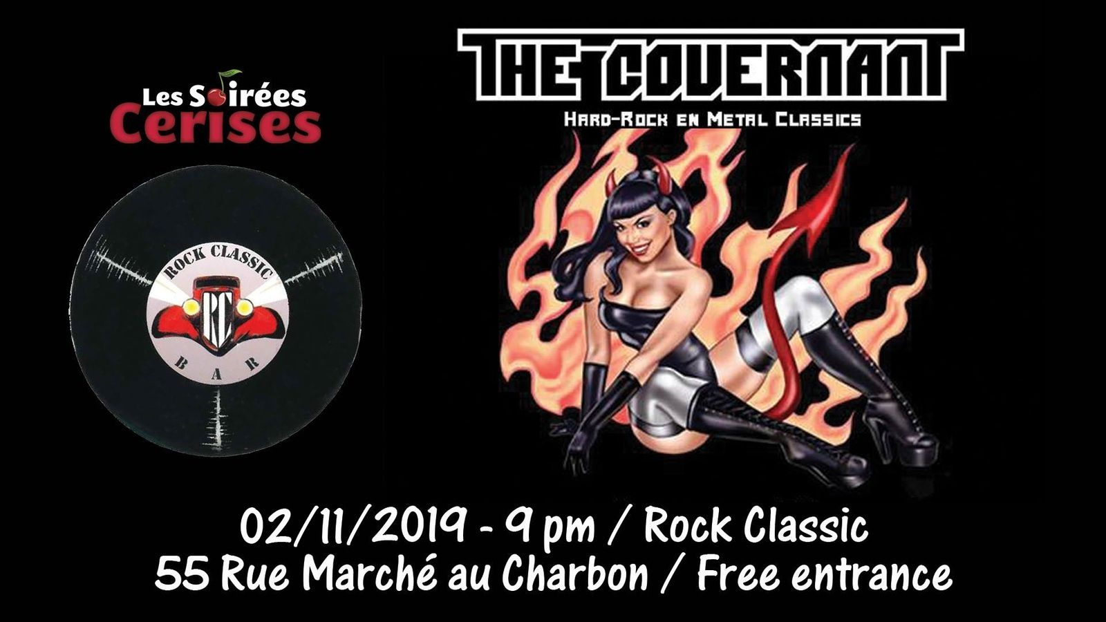 ▶ The Covernant (Metal classics covers band) @ Rock Classic - 02/11/2019 - 21h00 - Entrée gratuite / Free entrance