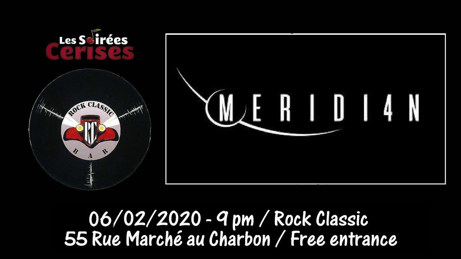 🎵 Meridi4n @ Rock Classic - 06/02/2020 - 21h00 - Entrée gratuite / Free entrance
