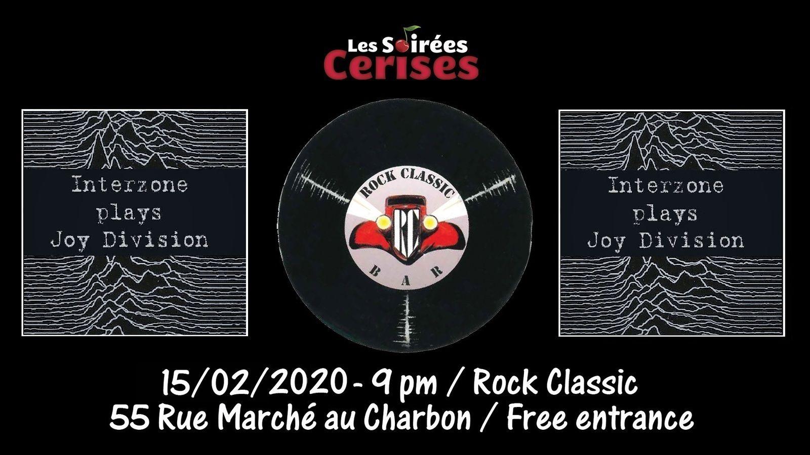 🎵 Interzone (Joy Division tribute band) au Rock Classic - 15/02/2020 - Entrée gratuite / Free entrance