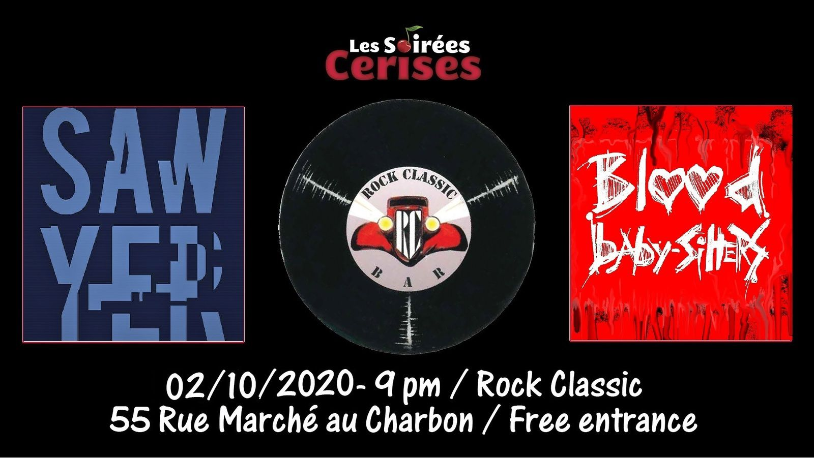 🎵 Sawyer (F) + Blood Baby-Sitters @ Rock Classic - 02/10/2020  - 21h00 - Entrée gratuite / Free entrance !