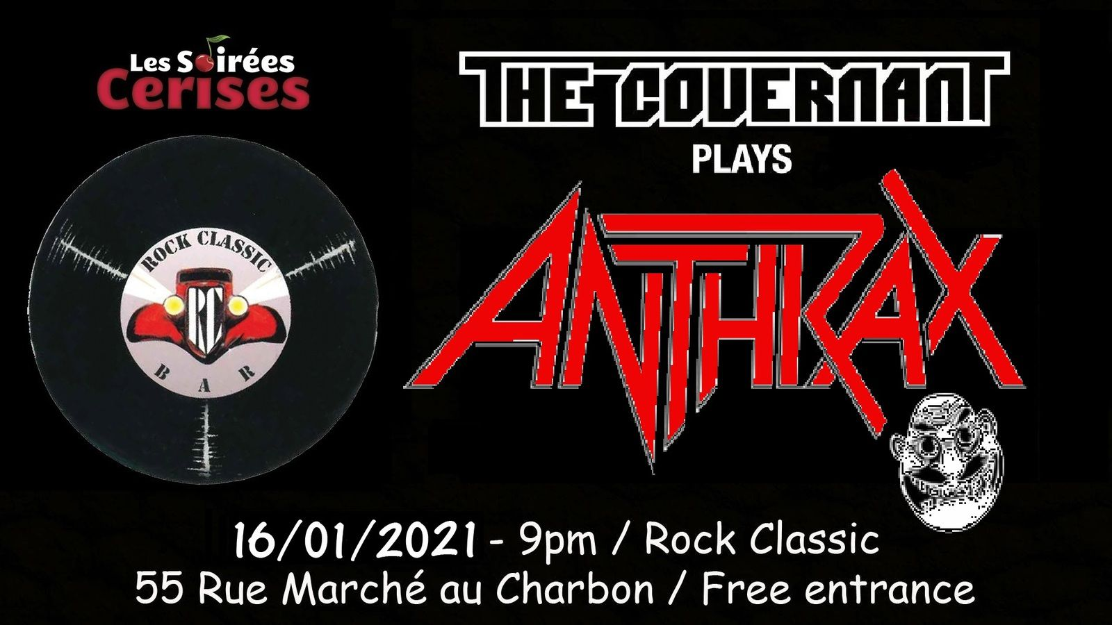 🎵 The Covernant plays ANTHRAX @ Rock Classic - 16/01/2021 - 21h00 - Entrée gratuite / Free entrance