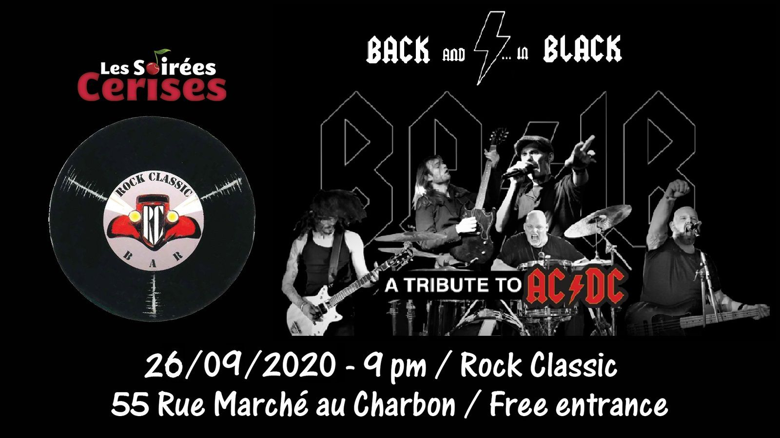 🎵 Back And in Black (AC/DC tribute band) @ Rock Classic - 26/09/2020 - 21h00 - Entrée gratuite / Free entrance