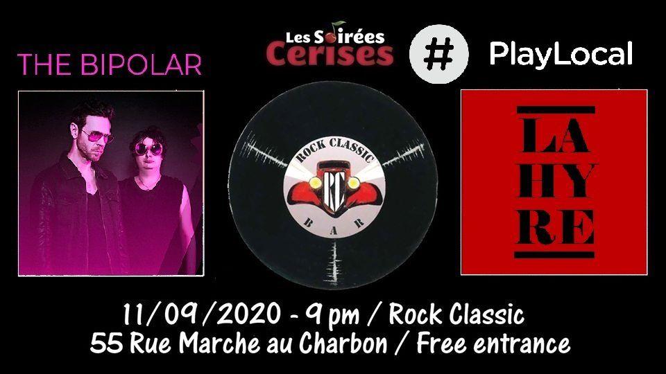 🎵 The Bipolar + La Hyre @ Rock Classic - 11/09/2020 - 21h00 - Entrée gratuite / Free entrance