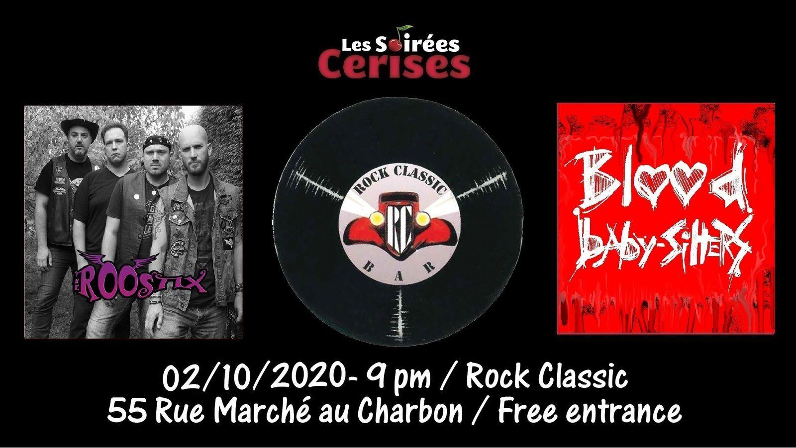 🎵 The Roostix + Blood Baby-Sitters @ Rock Classic - 02/10/2020 - 21h00 - Entrée gratuite  / Free entrance