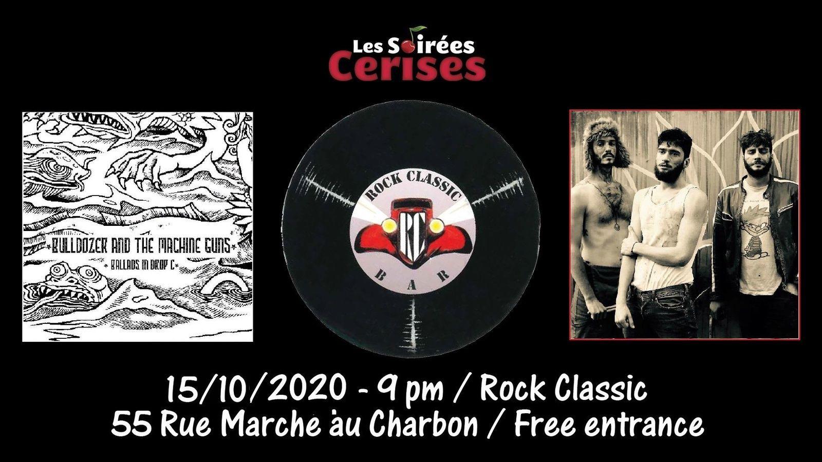 🎵 Bulldozer and the machine guns @ Rock Classic - 15/10/2020 - 21h00 - Entrée gratuite / Free entrance