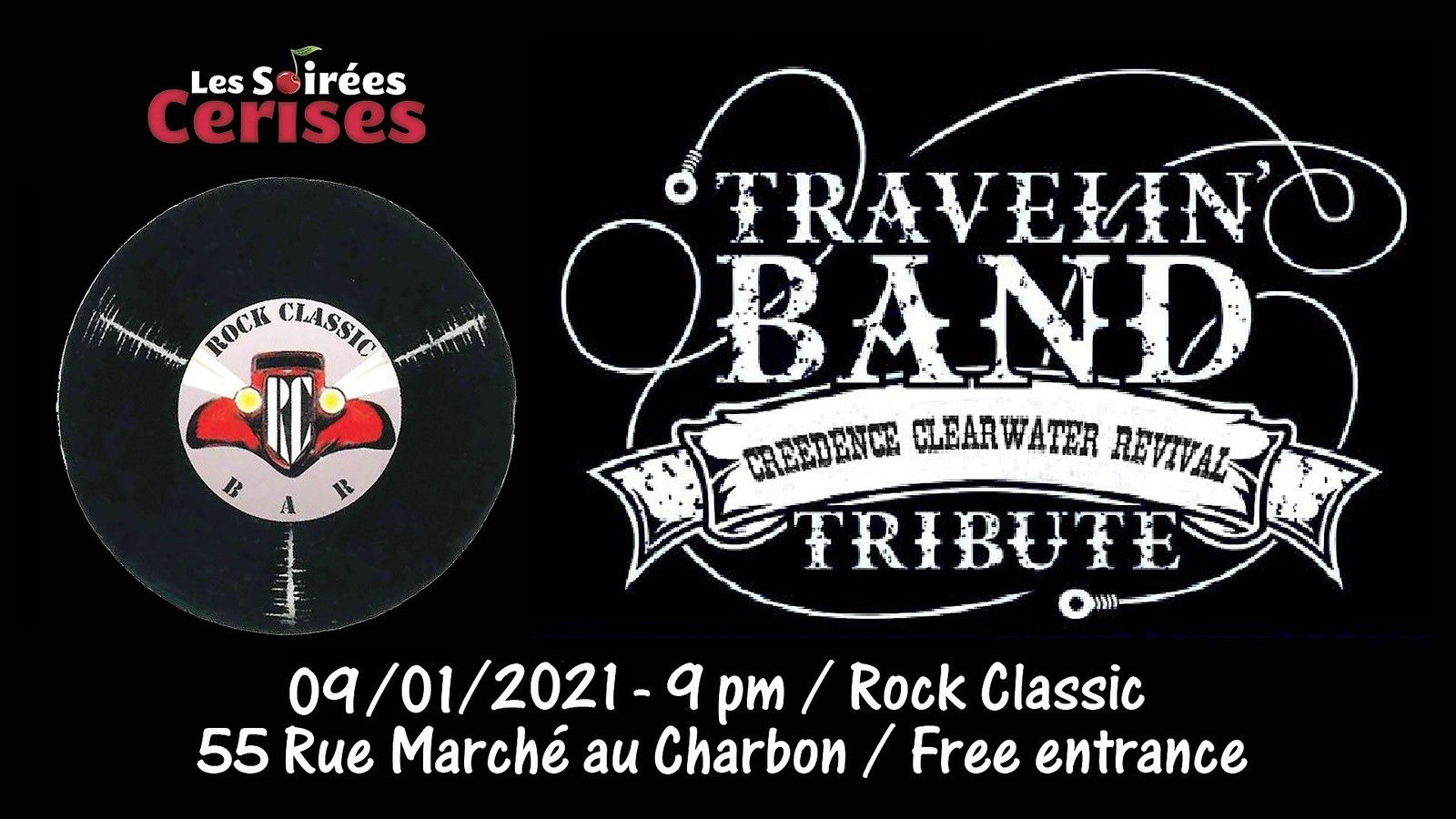 🎵 Travelin' band ( Creedence Clearwater Revival tribute band ) @ Rock Classic - 09/01/2021 - 21h00 - Entrée gratuite / Free entrance