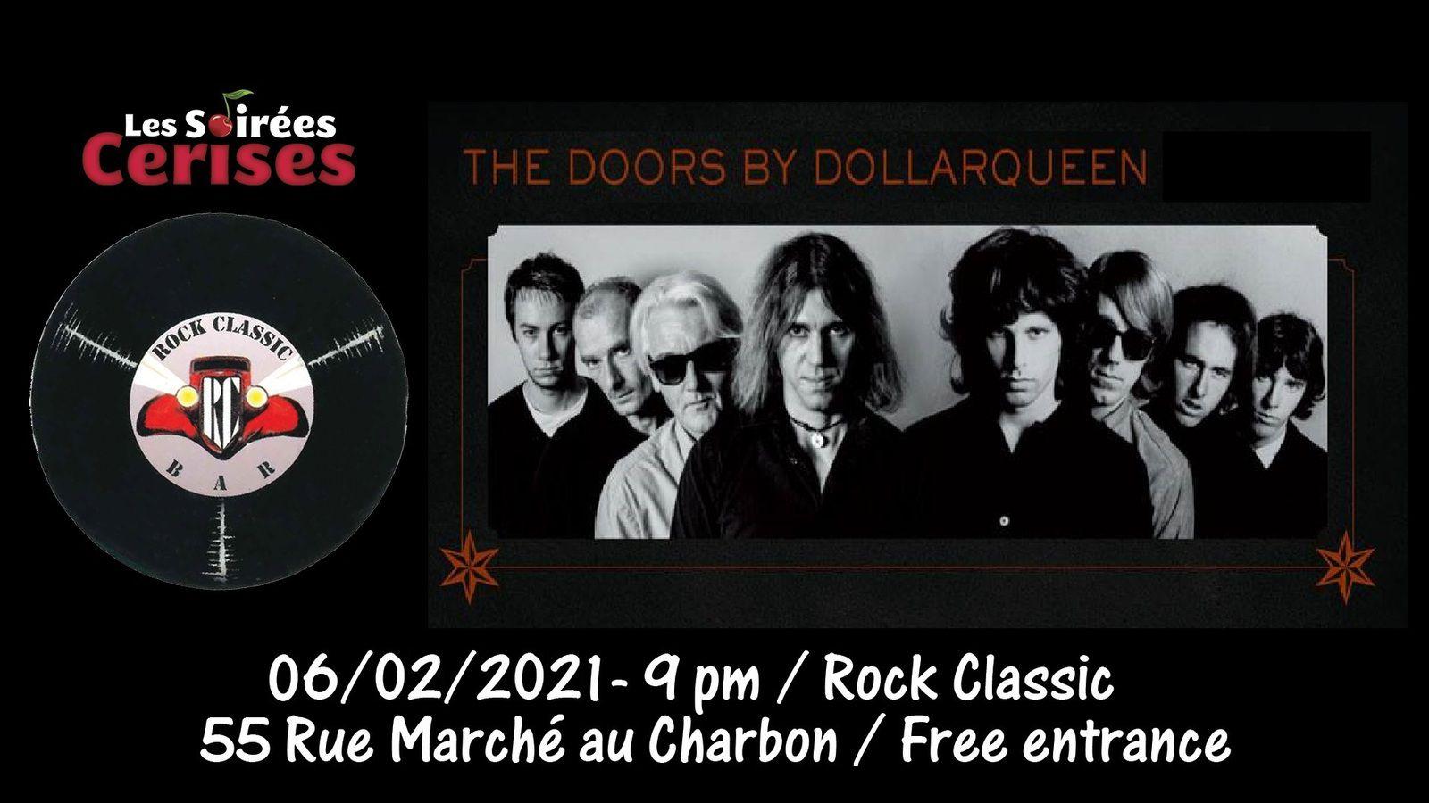 🎵 Dollarqueen plays the DOORS @ Rock Classic - 06/02/2021 - 21h00 - Entrée gratuite !