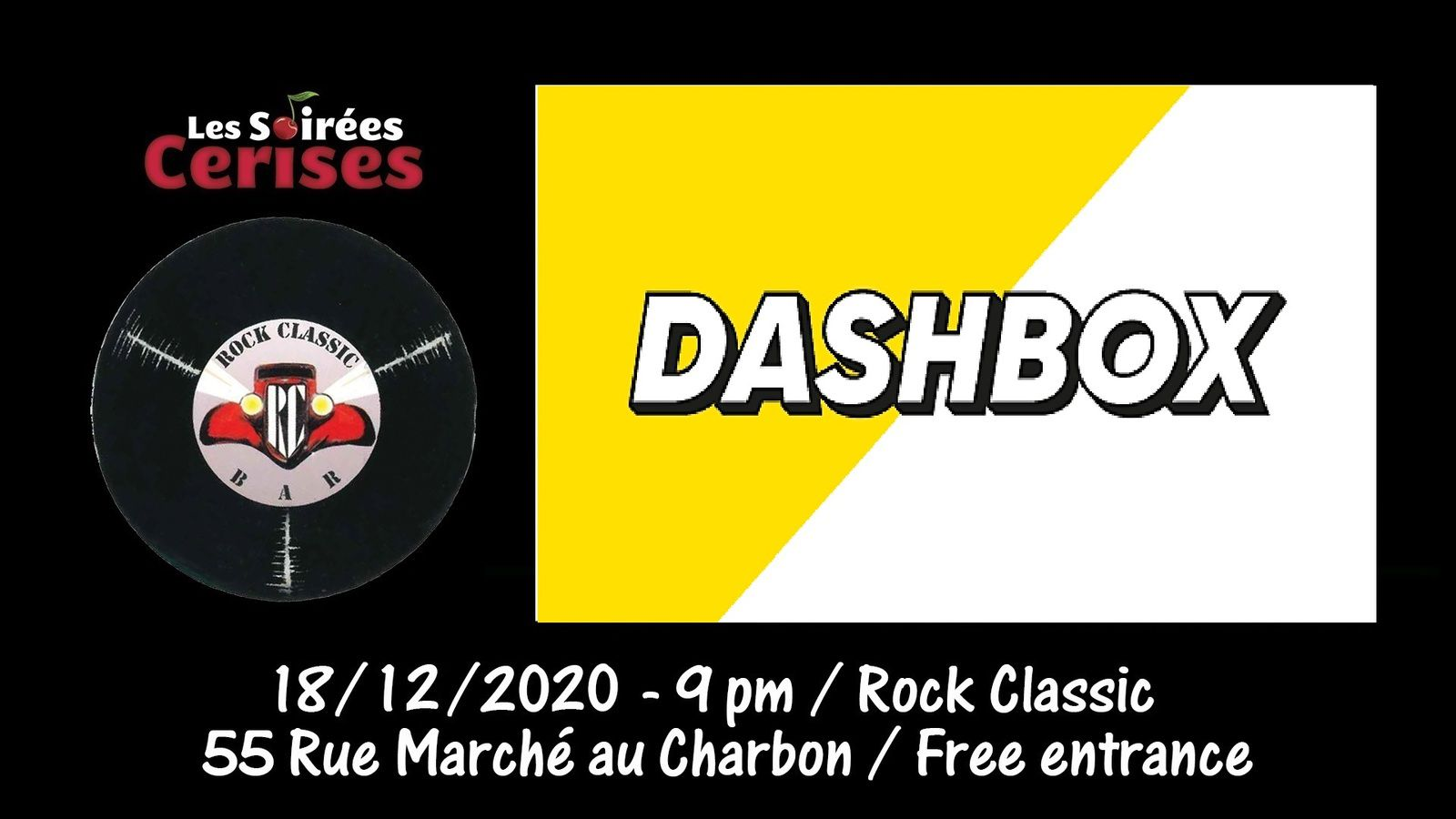 🎵 DASHBOX @ Rock Classic - 18/12/2020 - 21h00 - Entrée gratuite / Free entrance